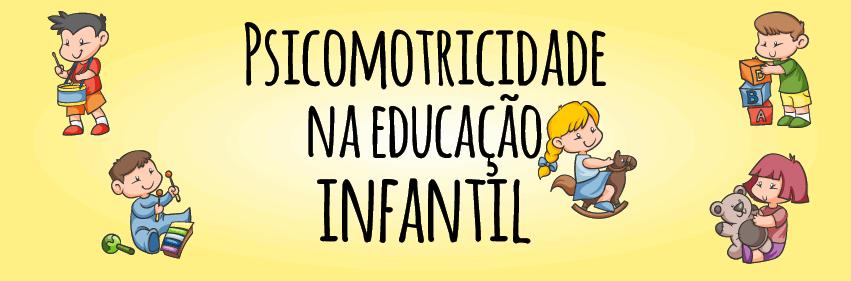 curso de psicomotricidade na educação infantil online
