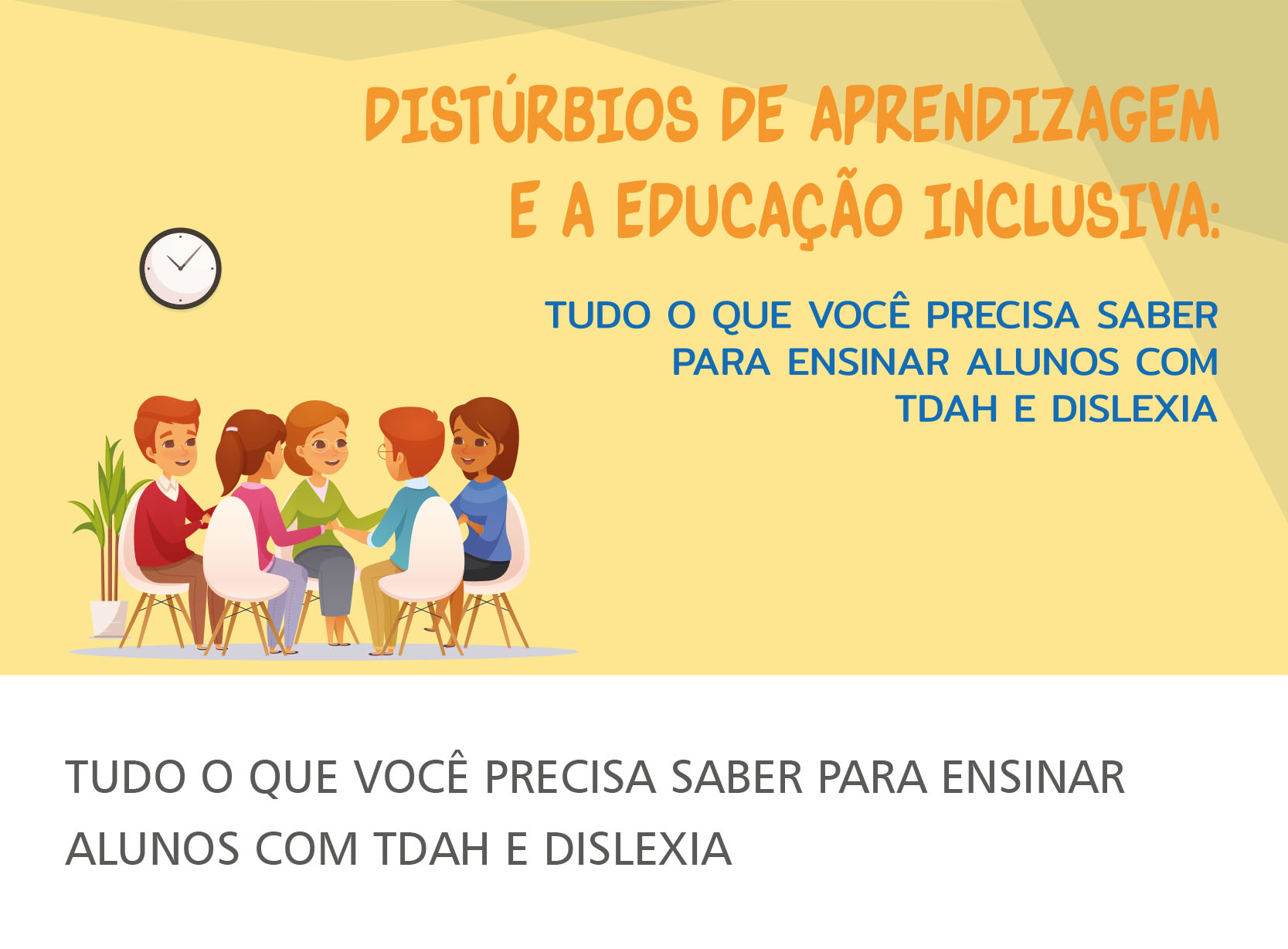 E-book Distúrbios de Aprendizagem e a Escola Inclusiva